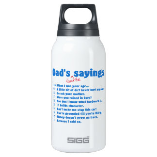 Dad's favorite sayings insulated water bottle