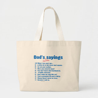 Dad's favorite sayings on gifts for him. bag