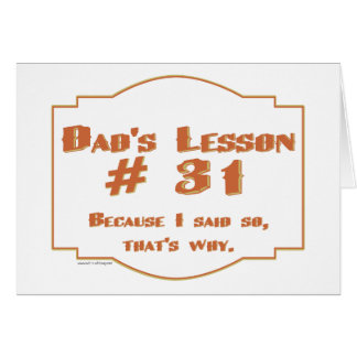 Dad's favorite sayings on gifts for him. card