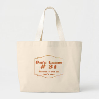 Dad's favorite sayings on gifts for him. large tote bag