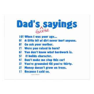 Dad's favorite sayings on gifts for him. postcards