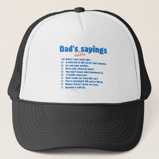 Dad's favorite sayings on gifts for him. trucker hat