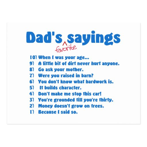 Dads favorite sayings postcard