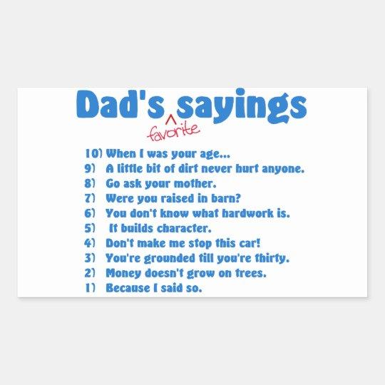 Dad's favorite sayings rectangular sticker