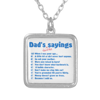 Dad's favorite sayings silver plated necklace