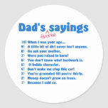 Dads favorite sayings sticker