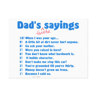Dad's favorite sayings wrapped canvas gift.
