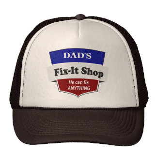 Dad's Fix it Shop - Handy Man Mr. Fix It DIY Trucker Hat