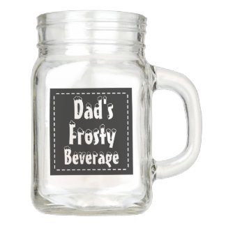 Dad's Frosty Beverage Mason Jar Mug