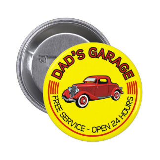 Dad's Garage for father who has car workshop Button