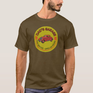 Dad's Garage for father who has car workshop T-Shirt