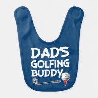 Dad's Golfing buddy baby boy bib
