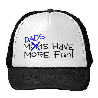 Dads Have More Fun Mesh Hat