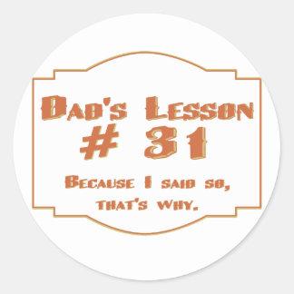 Dad's lesson #31: sticker