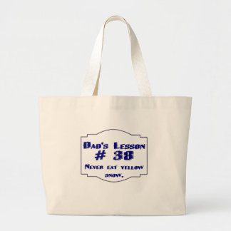 Dad's lesson #38 bag jumbo tote bag