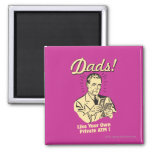 Dads: Like Own Private ATM 2 Inch Square Magnet