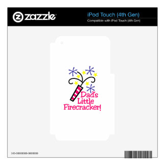 Dad's Little Firecracker! Decal For iPod Touch 4G