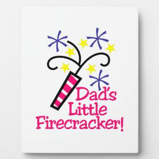 Dad's Little Firecracker! Plaque