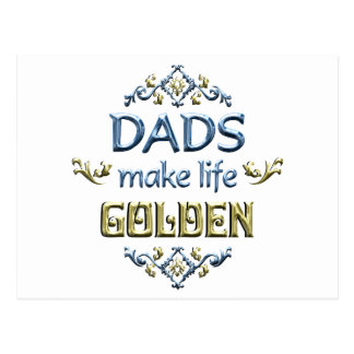 Dads Make Life Golden Postcard