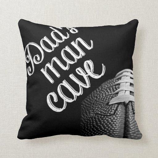 Man Cave Pillows : Dad s man cave football throw pillow zazzle