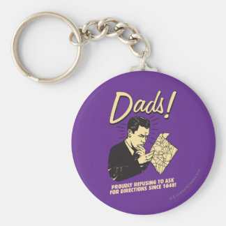 Dads: Refusing To Ask Directions Basic Round Button Keychain
