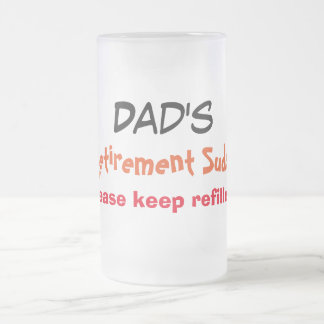 Dad's Retirement Suds - Frosted Glass Beer Mug