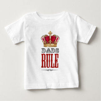 Dads RULE - Father´s Day Baby T-Shirt