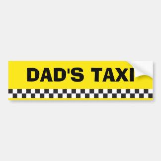 Dad's Taxi Service Bumper Sticker Car Bumper Sticker
