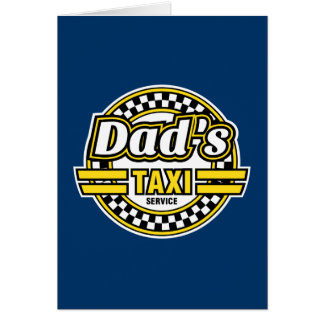 Dad's Taxi Service - Father's Day Gift Card