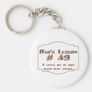 Dad's words of wisdom on Father's Day gifts. Basic Round Button Keychain