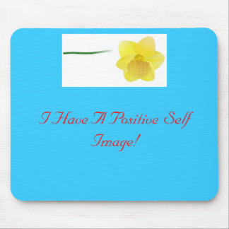 daffodil, I Have A Positive Self Image! Mouse Pad
