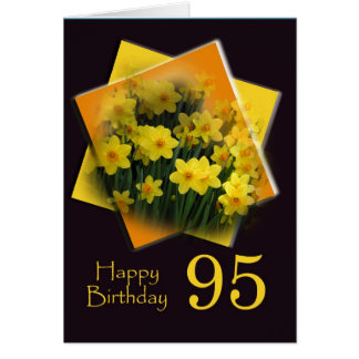 Daffodils 95th Birthday Wishes Greeting Card