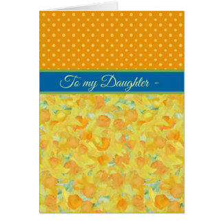 Daffodils, March Birthday Card, Daughter Card