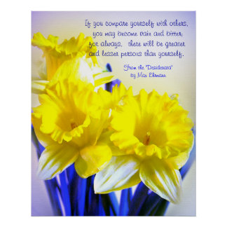 Daffodils pop art with Desiderata quote, yellow Poster