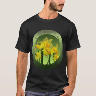 DAFFY DOWN DILLY by SHARON SHARPE T-Shirt