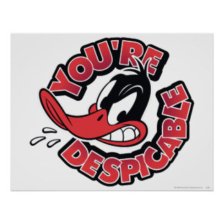 Daffy Duck - You're Despicable Poster