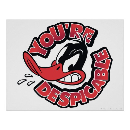 DAFFY DUCK™ - You're Despicable Poster