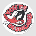 DAFFY DUCK™ - You're Despicable Round Sticker