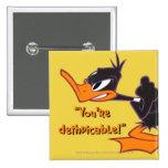 Daffy listo para luchar pin cuadrada 5 cm