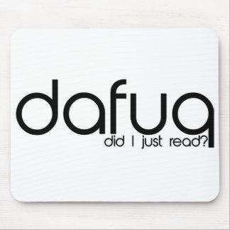 Dafuq Did I Just Read? Mousepad. Mouse Pad