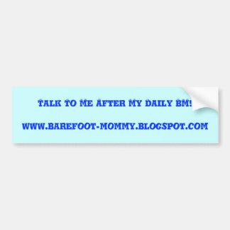 Daily BM Bumper Sticker