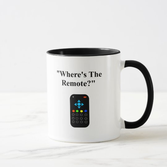 "Daily Dadisms ""Where's The Remote?"" Mug"