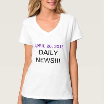 Daily News Tee Shirt Womens by creativeconceptss at Zazzle