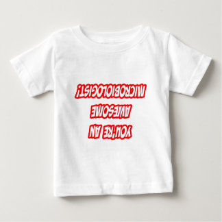 Daily Reminder...Awesome Microbiologist Baby T-Shirt