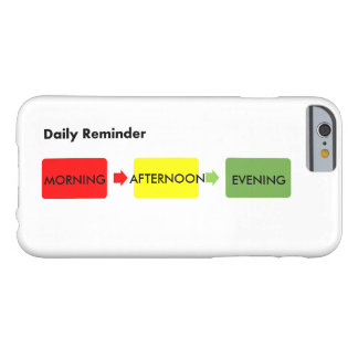 Daily reminder barely there iPhone 6 case
