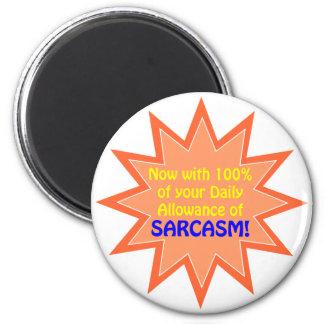 Daily Sarcasm Allowance 2 Inch Round Magnet