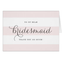 Dainty Script & Pink Stripes Bridesmaids Thank You Card
