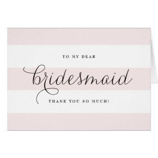 Dainty Script & Pink Stripes Bridesmaids Thank You Card