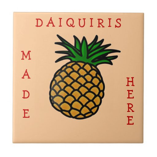 Daiquiris Made Here Small Square Tile