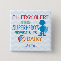 Dairy Allergy Alert Superhero Boy Button
